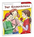 Der Rosenkranz den Kindern erklärt: Den Kindern erzählt/erklärt 8
